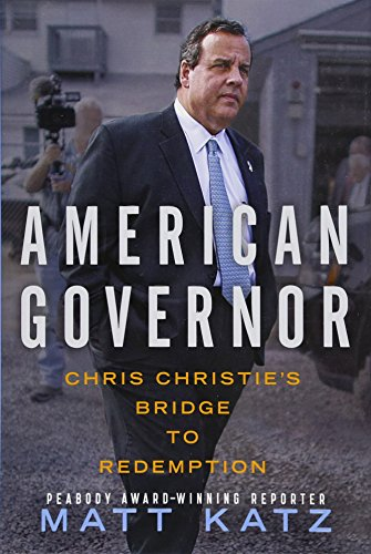 9781476782669: American Governor: Chris Christie's Bridge to Redemption