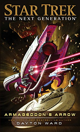9781476782690: Armageddon's Arrow (Star Trek: The Next Generation)
