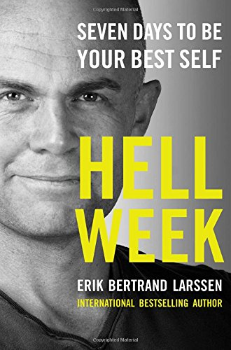 9781476783369: Hell Week: Seven Days to Be Your Best Self
