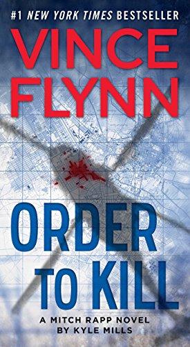 9781476783499: Order to Kill (Mitch Rapp)