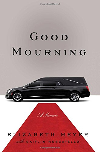 Good Mourning: Meyer, Elizabeth