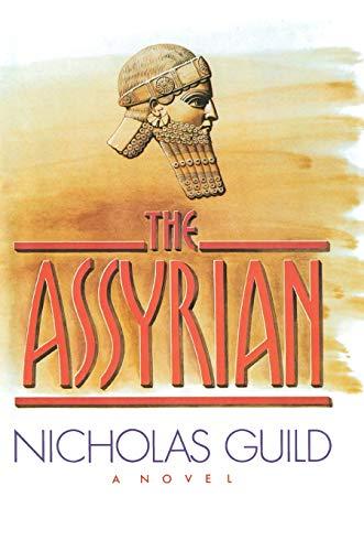 9781476783871: The Assyrian
