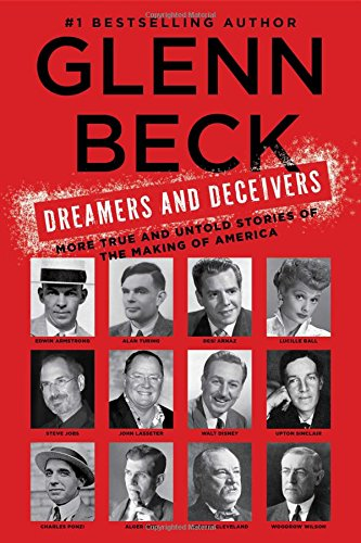 9781476783901: Dreamers and Deceivers: True Stories of the Heroes and Villains Who Made America