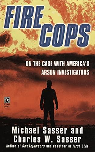 9781476784458: Fire Cops: On the Case with America's Arson Investigators