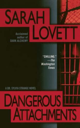 9781476784496: Dangerous Attachments: A Dr. Sylvia Strange Novel