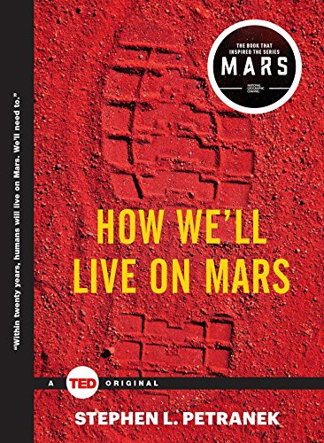 9781476784762: How We'll Live on Mars (TED Books)