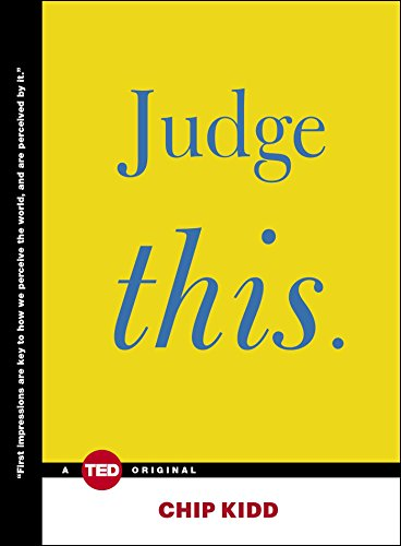 Judge This (TED Books): Kidd, Chip