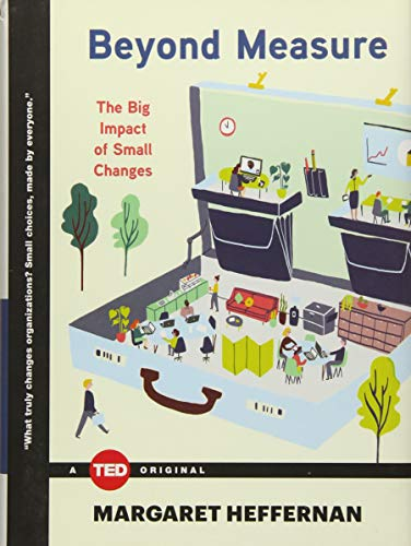 9781476784908: Beyond Measure: The Big Impact of Small Changes (TED Books)