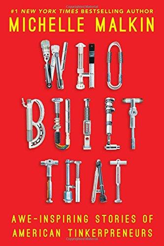 9781476784946: Who Built That: Awe-Inspiring Stories of American Tinkerpreneurs
