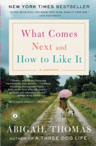 9781476785066: What Comes Next and How to Like It: A Memoir