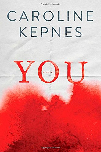 9781476785592: You: A Novel