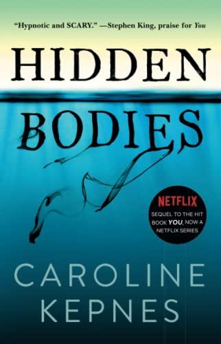 Hidden Bodies: A Novel: Caroline Kepnes