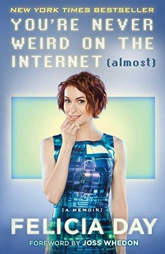 9781476785653: You're Never Weird on the Internet (Almost): A Memoir