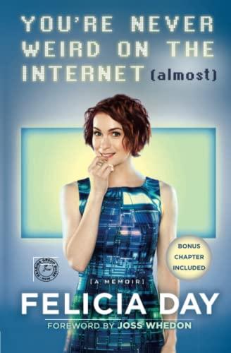 9781476785660: You're Never Weird on the Internet (Almost): A Memoir