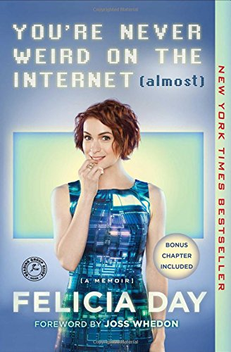 9781476785660: You're Never Weird on the Internet (Almost): A Memoir