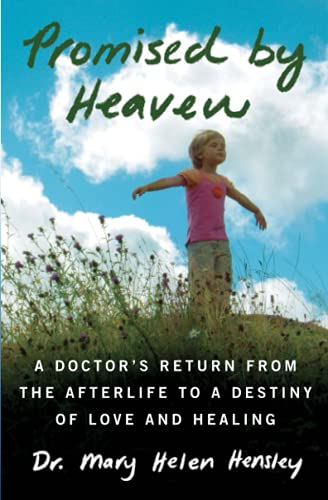 Promised by Heaven : A Doctor's Return: Mary Helen Hensley