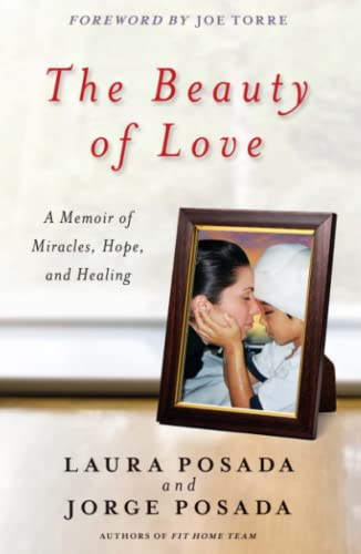 9781476786346: The Beauty of Love: A Memoir of Miracles, Hope, and Healing