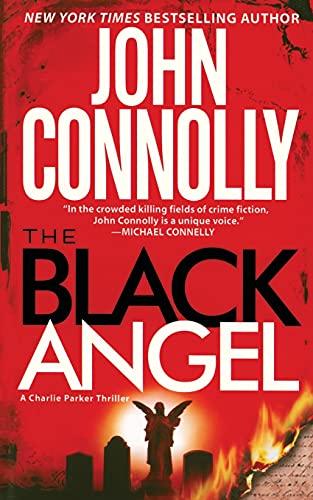 9781476786650: The Black Angel: A Charlie Parker Thriller
