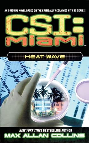 9781476786834: Heat Wave (CSI: Miami)