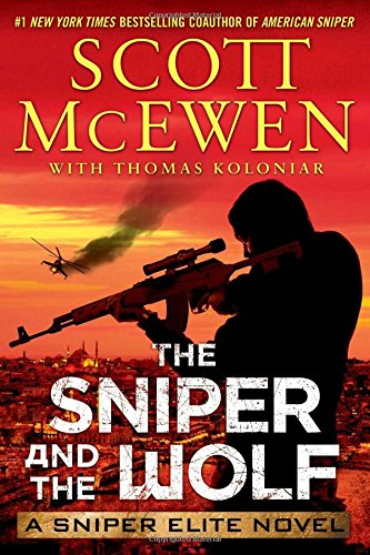 9781476787268: The Sniper and the Wolf: A Sniper Elite Novel