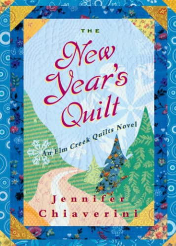 9781476787299: The New Year's Quilt: An Elm Creek Quilts Novel (The Elm Creek Quilts)