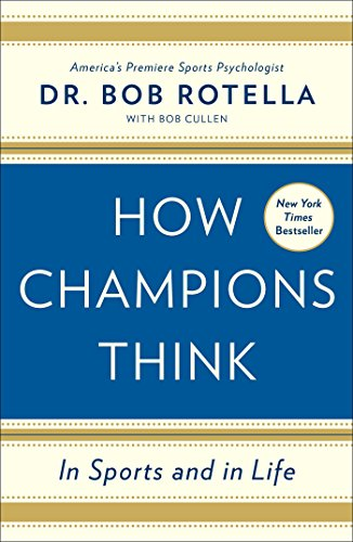 9781476788623: How Champions Think: In Sports and in Life