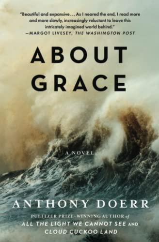 About Grace: A Novel: Doerr, Anthony