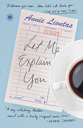 9781476789095: Let Me Explain You: A Novel