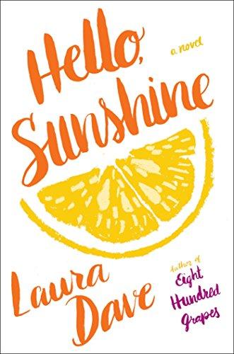 Hello, Sunshine: Laura Dave