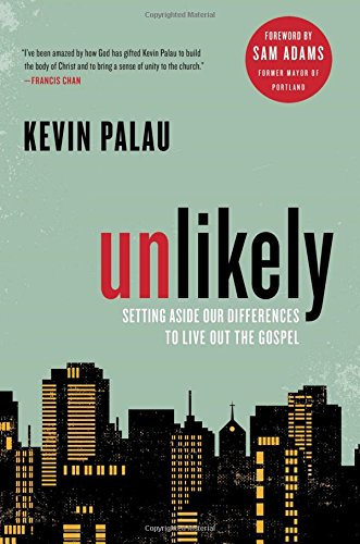 9781476789446: Unlikely: Setting Aside Our Differences to Live Out the Gospel