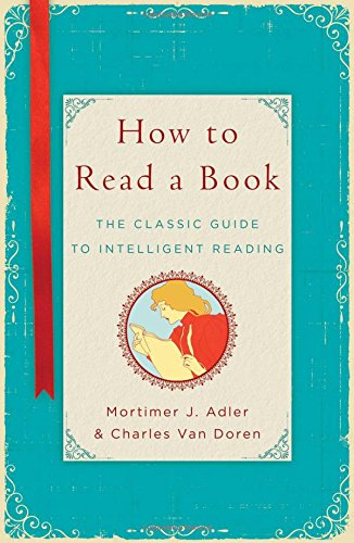 9781476790152: How to Read a Book: The Classic Guide to Intelligent Reading