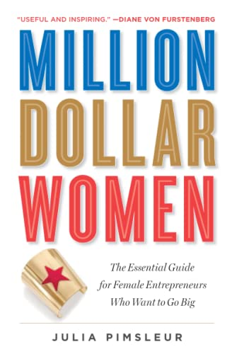 9781476790305: Million Dollar Women: The Essential Guide for Female Entrepreneurs Who Want to Go Big