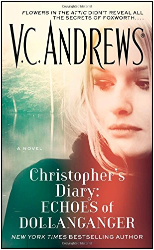 9781476790626: Christopher's Diary: Echoes of Dollanganger