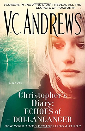 9781476790633: Christopher's Diary: Echoes of Dollanganger
