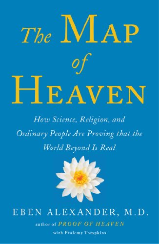 9781476791128: The Map of Heaven: How Science, Religion, and Ordinary People Are Proving the Afterlife
