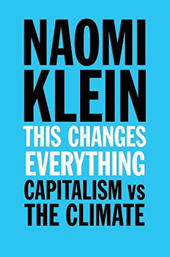 9781476791142: This Changes Everything: Capitalism vs. The Climate