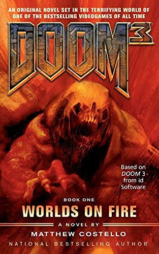 Doom 3: Worlds on Fire: Costello, Matthew