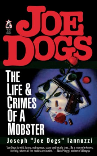 9781476791425: Joe Dogs: The Life & Crimes of a Mobster