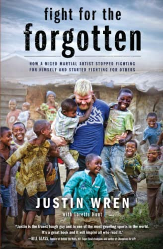 9781476791753: Fight for the Forgotten: How a Mixed Martial Artist Stopped Fighting for Himself and Started Fighting for Others
