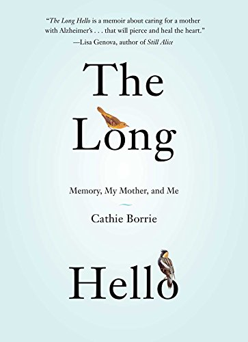 9781476792514: The Long Hello: Memory, My Mother, and Me