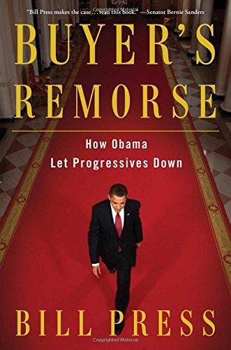 Buyer's Remorse: How Obama Let Progressives Down: Bill Press
