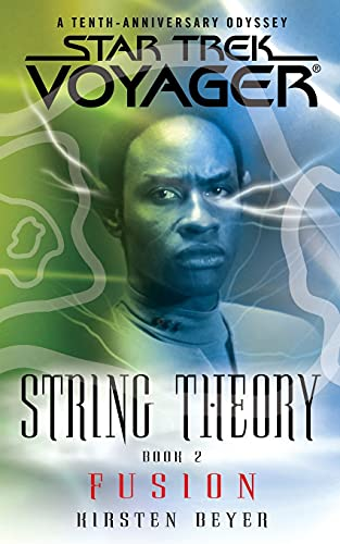 9781476792750: Star Trek: Voyager: String Theory #2: Fusion