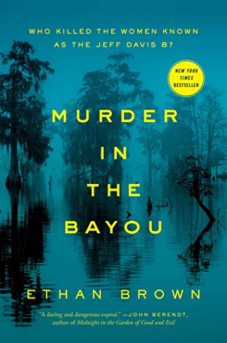 9781476793252: Murder in the Bayou: Who Killed the Women Known as the Jeff Davis 8?