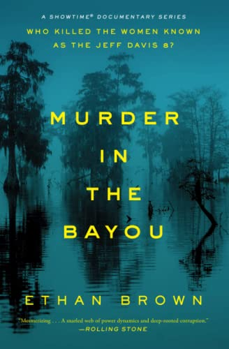 9781476793269: Murder in the Bayou: Who Killed the Women Known as the Jeff Davis 8?