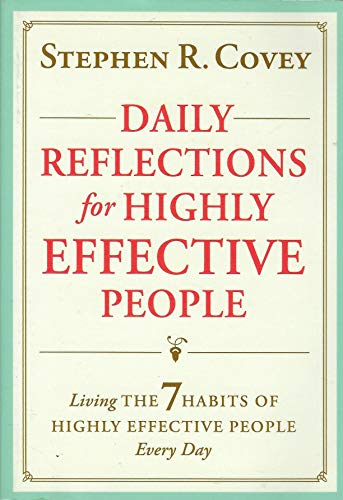 Daily Reflections for Highly Effective People: Living: Stephen R. Covey