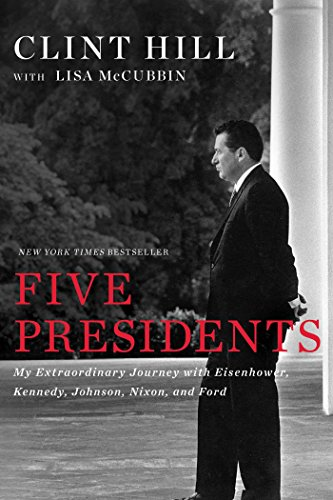 9781476794136: Five Presidents: My Extraordinary Journey with Eisenhower, Kennedy, Johnson, Nixon, and Ford