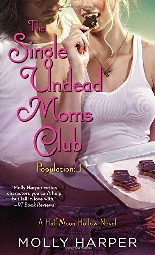 9781476794396: The Single Undead Moms Club (Half-Moon Hollow)