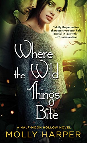9781476794402: Where the Wild Things Bite (14) (Half-Moon Hollow Series)