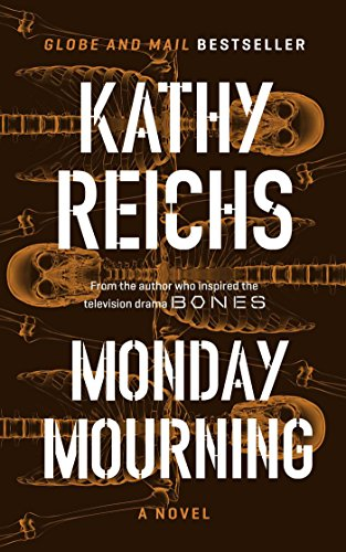 Monday Mourning: A Novel: Reichs, Kathy