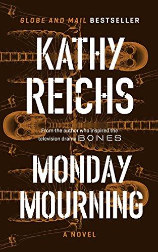 Monday Mourning: A Novel: Reichs, Kathy